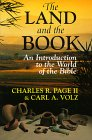 The land and the Book: An Introduction to the World of the Bible by Charles R. Page, Carl A. Volz (Contributor)
