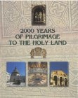 2000 Years of Pilgrimage to the Holy Land by Eliezer Sacks, Yoel Sitruk