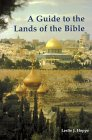 A Guide to the Lands of the Bible